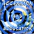 Accession & Accusation